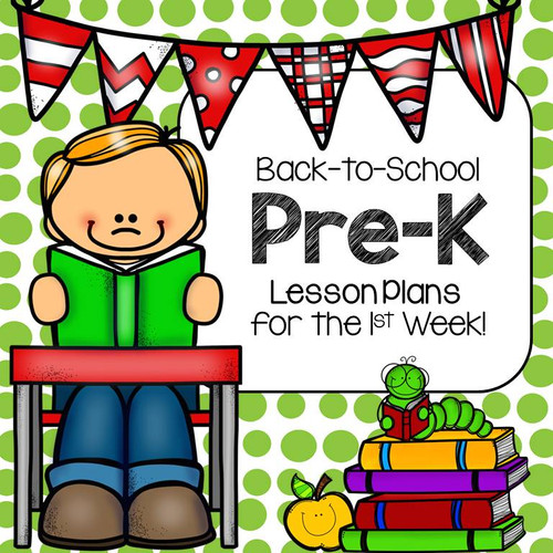 Back to School Pre-K Lesson Plans for the 1st Week