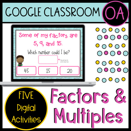 Factors and Multiples Digital Google Classroom Activities (Math)