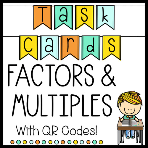 Factors and Multiples Task Cards with QR Codes Computation, Word Problems