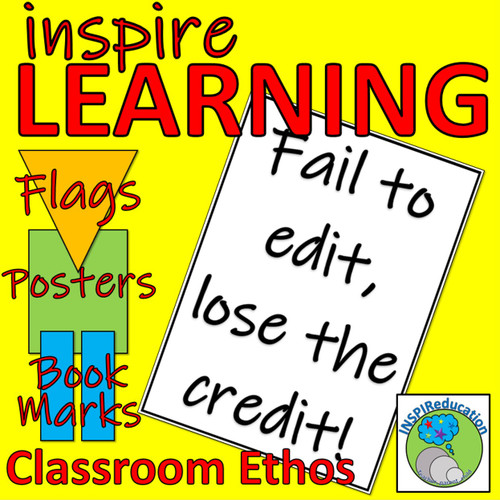 "Classroom Ethos: ""Fail to Edit, Lose the Credit"", flags, poster and book marks"