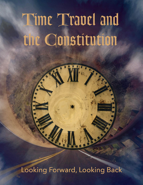 Time Travel and the Constitution
