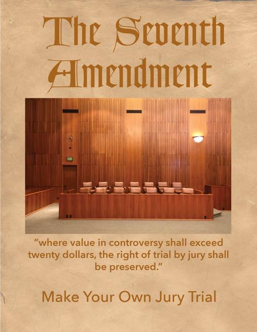 Seventh Amendment – Make Your Own Trial
