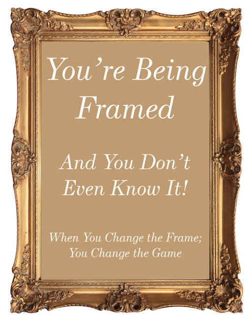 The Framing Effect – You're Being Framed and You Don't Even Know it!