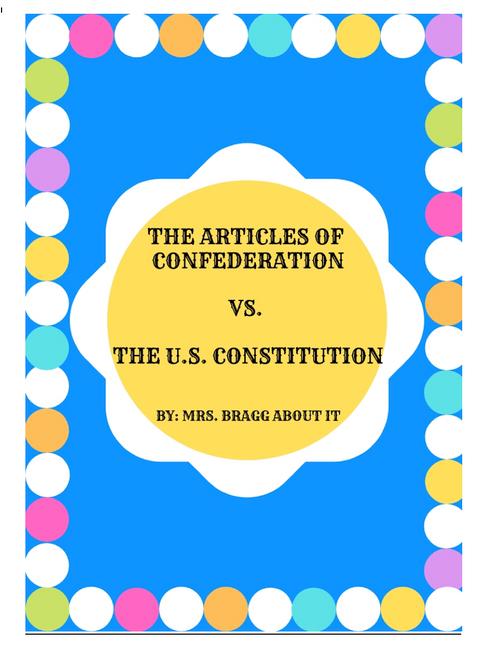 Comparing the Articles of Confederation and the U.S. Constitution