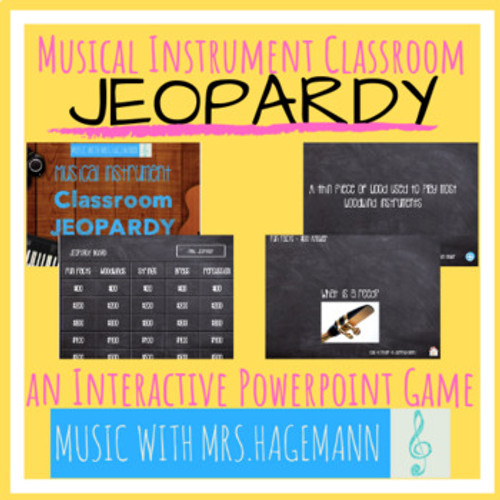 Musical Instrument Classroom JEOPARDY PowerPoint Game