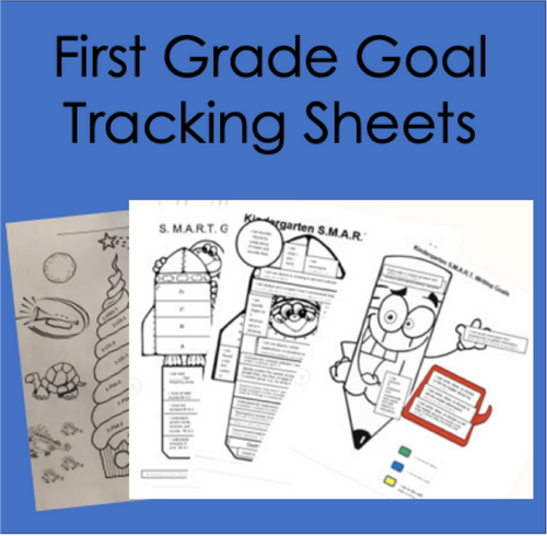 First Grade Goal Tracking Sheets