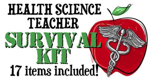 Health Science Teacher SURVIVAL KIT