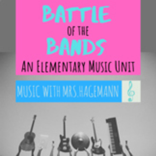 Battle of the Bands Elementary Lesson Plan