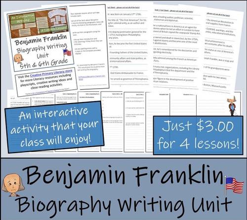 Benjamin Franklin - 5th & 6th Grade Biography Writing Activity