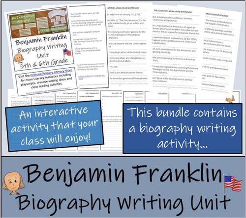 Benjamin Franklin - 5th & 6th Grade Close Read & Biography Writing Bundle