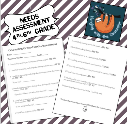 4th-6th Group Counseling Needs Assessment (great for Trauma-Informed care)