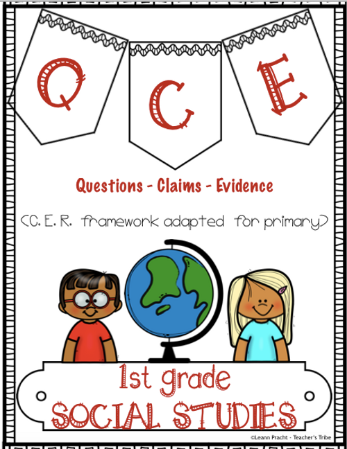 QCE - Modified CER Pack for First Grade Social Studies