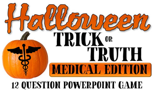 Halloween Trick or Truth- Medical Edition Game!