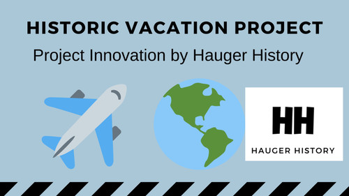 Historic Vacation PBL for Students