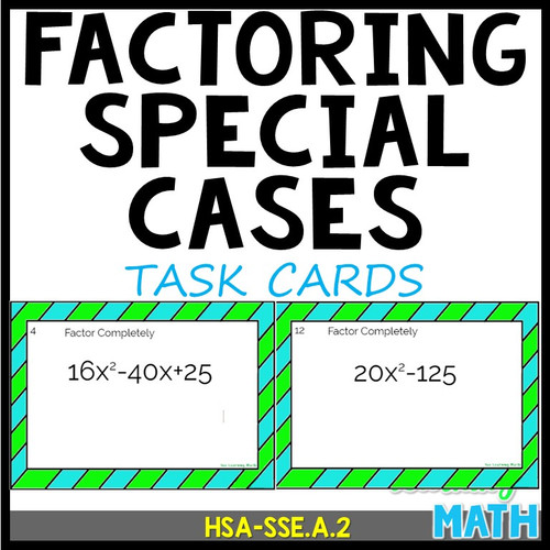 Factoring Special Cases: Task Cards - 20 Problems