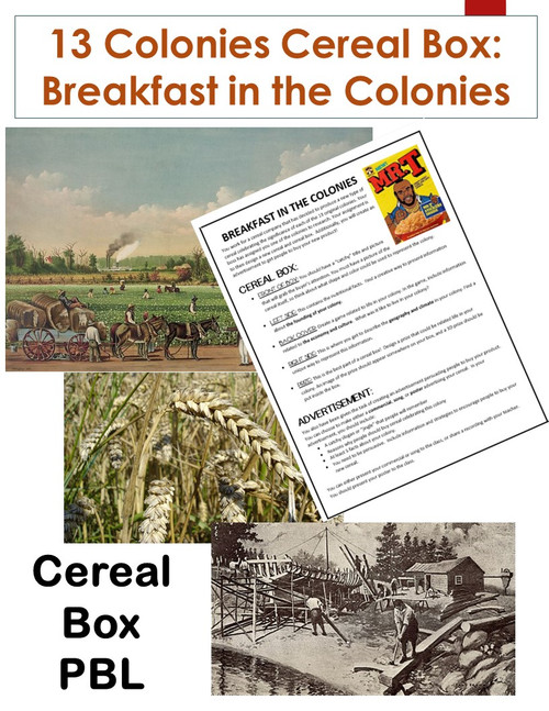 13 Colonies Cereal Box: Breakfast in the Colonies PBL