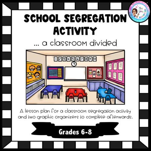 School Segregation Activity Lesson Plan: A Classroom Divided