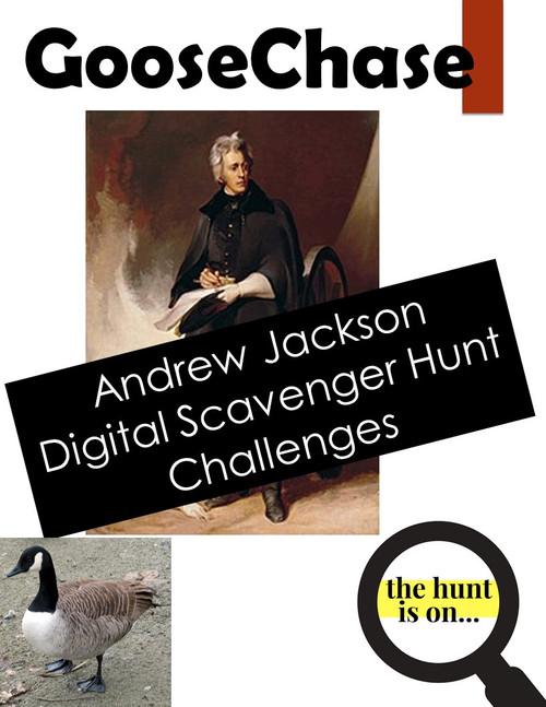 Andrew Jackson GooseChase: Digital Scavenger Hunt