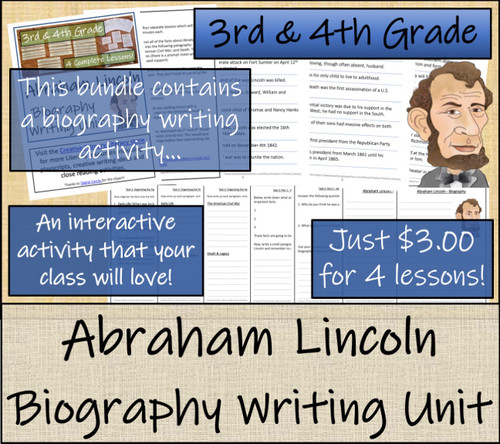 Abraham Lincoln  - 3rd & 4th Grade Close Read & Biography Writing Bundle
