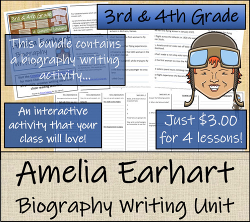 Amelia Earhart - 3rd & 4th Grade Close Read & Biography Writing Bundle