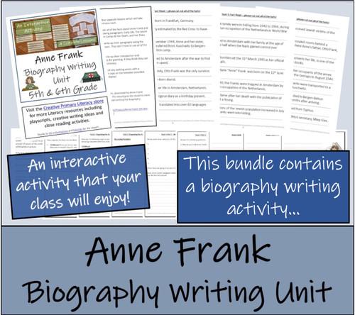 Anne Frank - 5th & 6th Grade Close Read & Biography Writing Bundle
