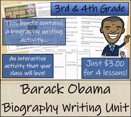 Barack Obama - 3rd & 4th Grade Close Read & Biography Writing Bundle