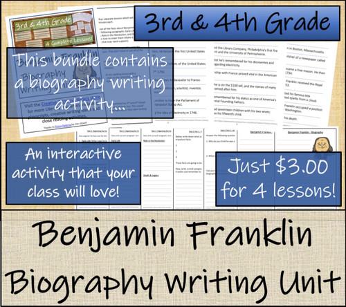 Benjamin Franklin - 3rd & 4th Grade Close Read & Biography Writing Bundle