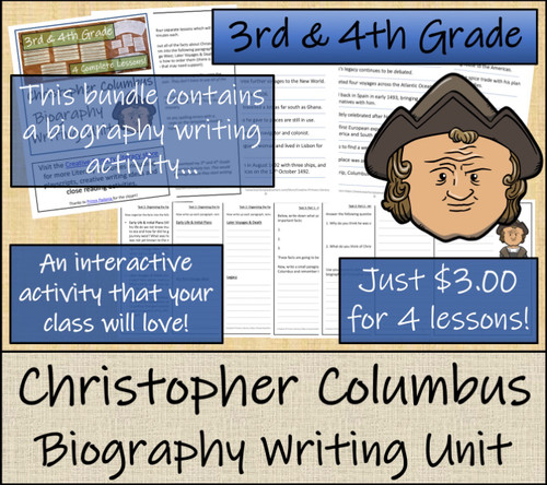 Christopher Columbus - 3rd & 4th Grade Close Read & Biography Writing Bundle