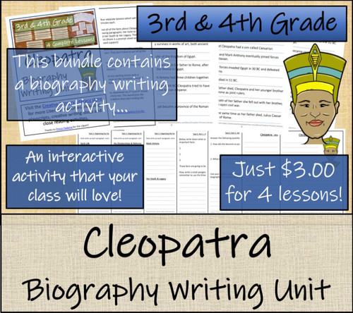 Cleopatra - 3rd & 4th Grade Close Read & Biography Writing Bundle