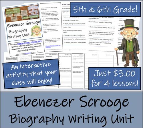 Ebenezer Scrooge - 5th & 6th Grade Biography Writing Activity