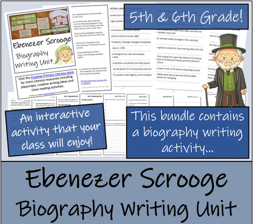 Ebenezer Scrooge - 5th & 6th Grade Close Read & Biography Writing Bundle
