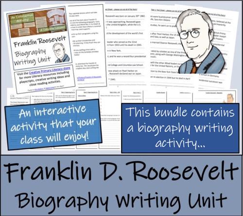 Franklin Roosevelt - 3rd & 4th Grade Close Read & Biography Writing Bundle
