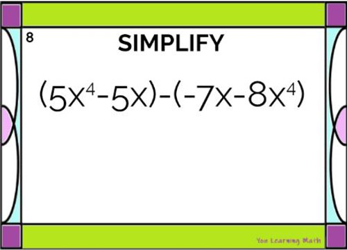 Adding and Subtracting Polynomials: 30 Problems - GOOGLE Slides