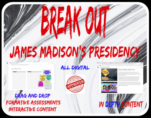 James Madison's Presidency Digital Breakout