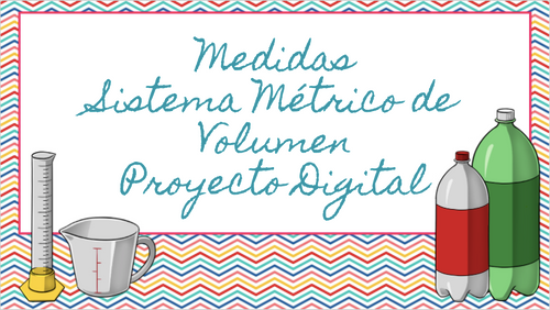 Medidas Sistema Métrico de Volumen Proyecto Digital