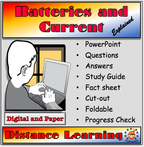 Batteries and Current Explained Distance Learning and Homeschool for Middle School Science