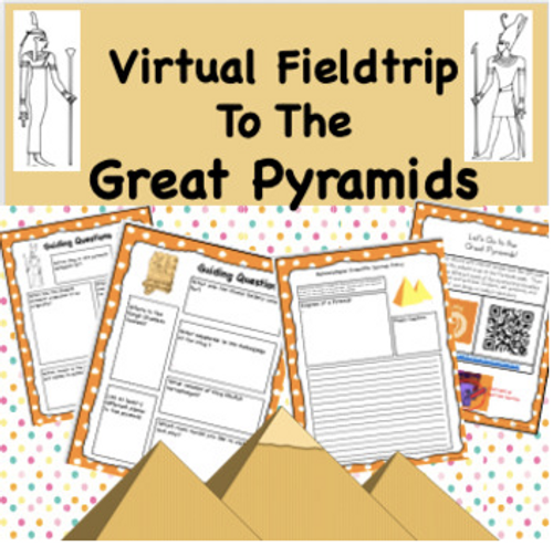 Virtual Field Trip to the Great Pyramids
