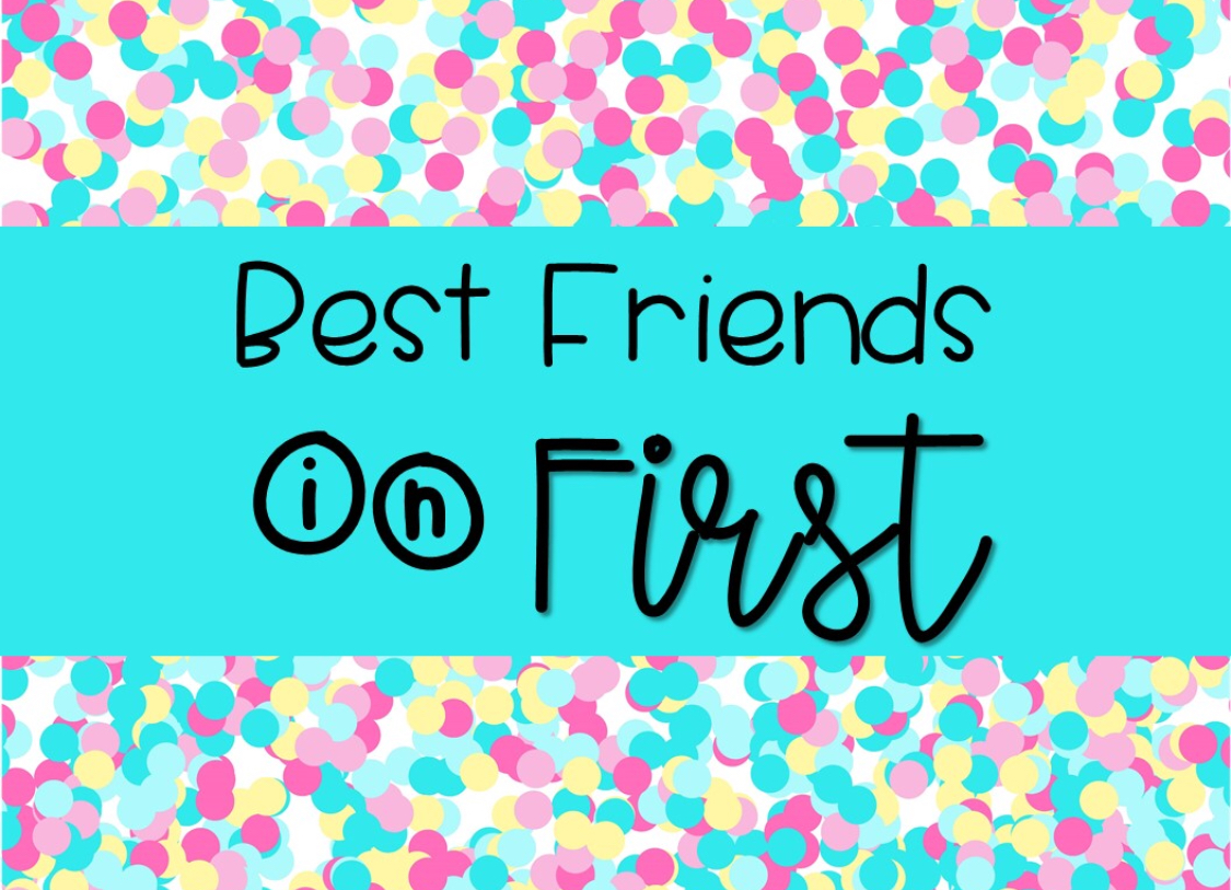 best-friends-in-first.jpeg