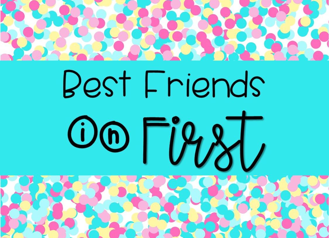 best-friends-in-first.jpeg