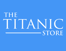 THE TITANIC STORE
