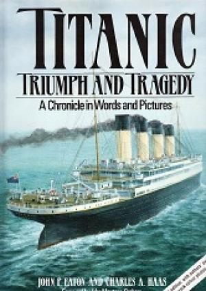 Titanic: Triumph & Tragedy