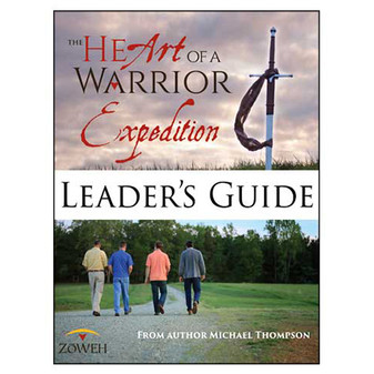 The Heart of a Warrior Expedition Leader's Guide