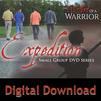 The Heart of a Warrior Expedition Small Group Series Digital Download
