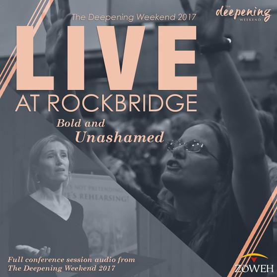 The Deepening Weekend 2017: LIVE at Rockbridge