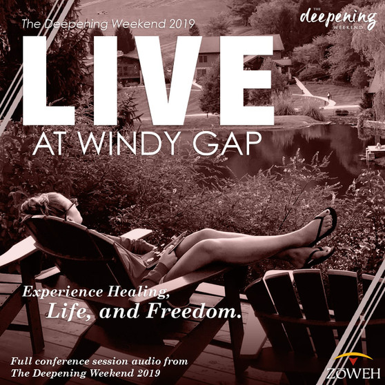 The Deepening Weekend 2019: LIVE at Windy Gap