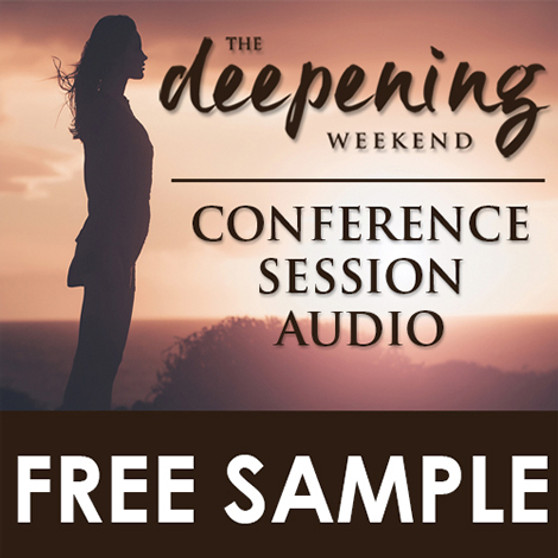 The Deepening Weekend Free Sample Session
