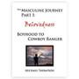The Masculine Journey Part 1 - Belovedness