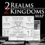 Two Realms Two Kingdoms Map