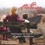 Mothering: Fighting for the Hearts of Your Children