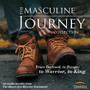 The Masculine Journey Collection